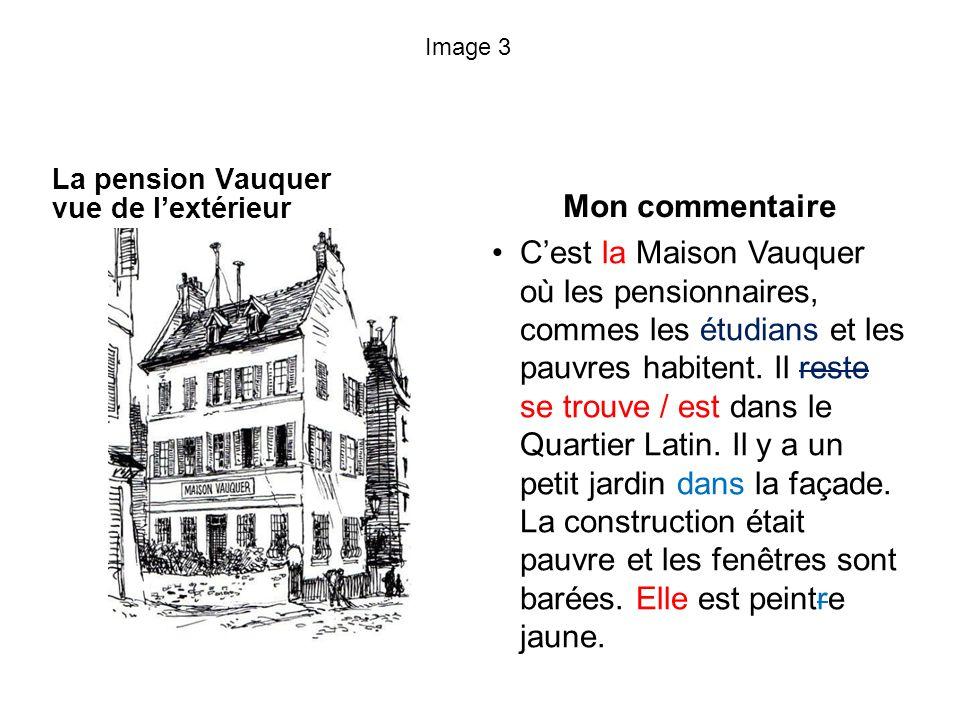 Image 3 La pension Vauquer vue de l'extérieur. Mon commentaire.