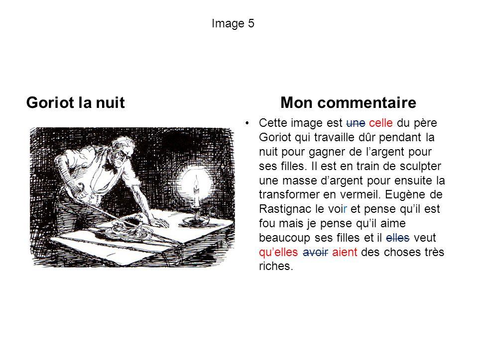 Goriot la nuit Mon commentaire Image 5