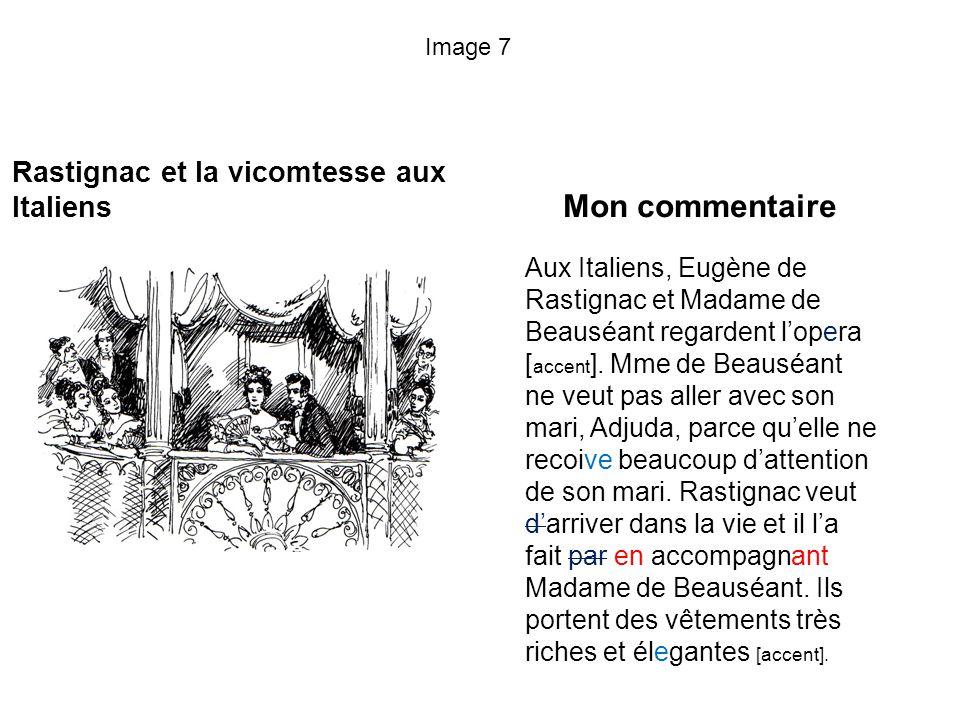 Mon commentaire Rastignac et la vicomtesse aux Italiens