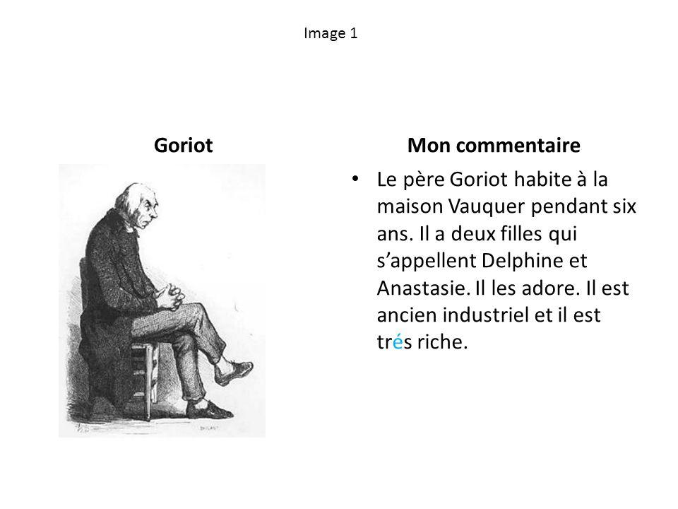 Goriot Mon commentaire