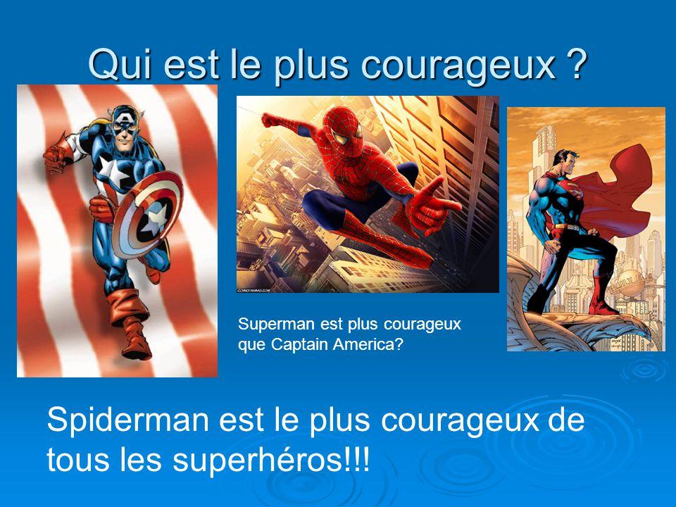 Qui est le plus courageux