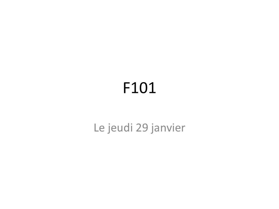 F101 Le jeudi 29 janvier