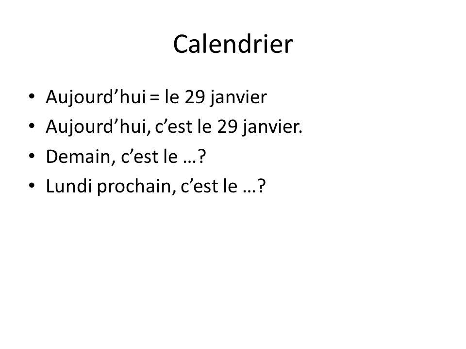 Calendrier Aujourd'hui = le 29 janvier