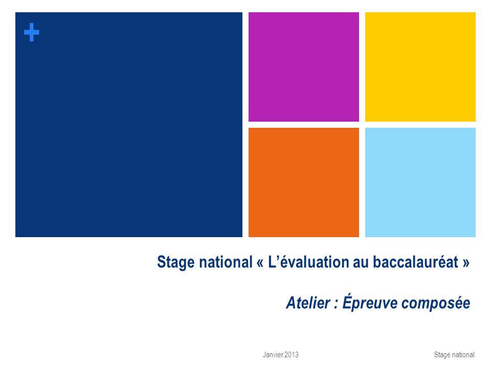 Stage national « L'évaluation au baccalauréat » Atelier : Épreuve composée
