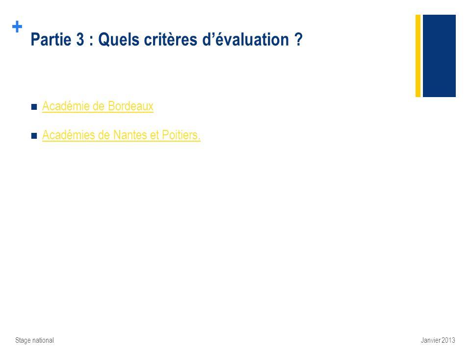 Partie 3 : Quels critères d'évaluation