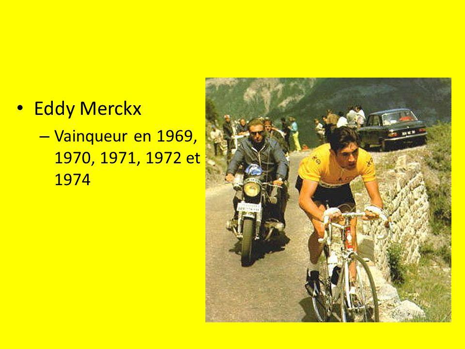 Eddy Merckx Vainqueur en 1969, 1970, 1971, 1972 et 1974