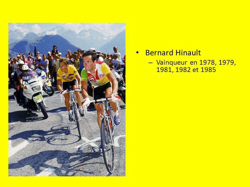 Bernard Hinault Vainqueur en 1978, 1979, 1981, 1982 et 1985