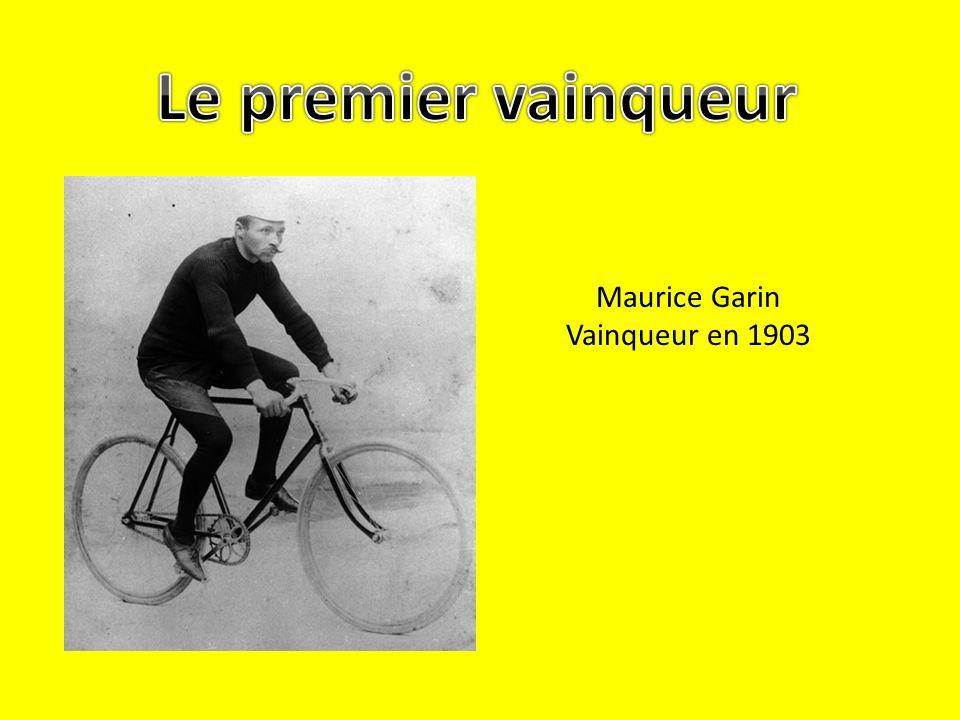 Le premier vainqueur Maurice Garin Vainqueur en 1903