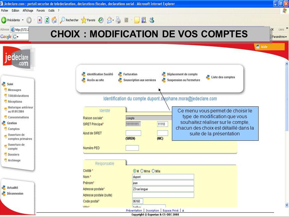 CHOIX : MODIFICATION DE VOS COMPTES