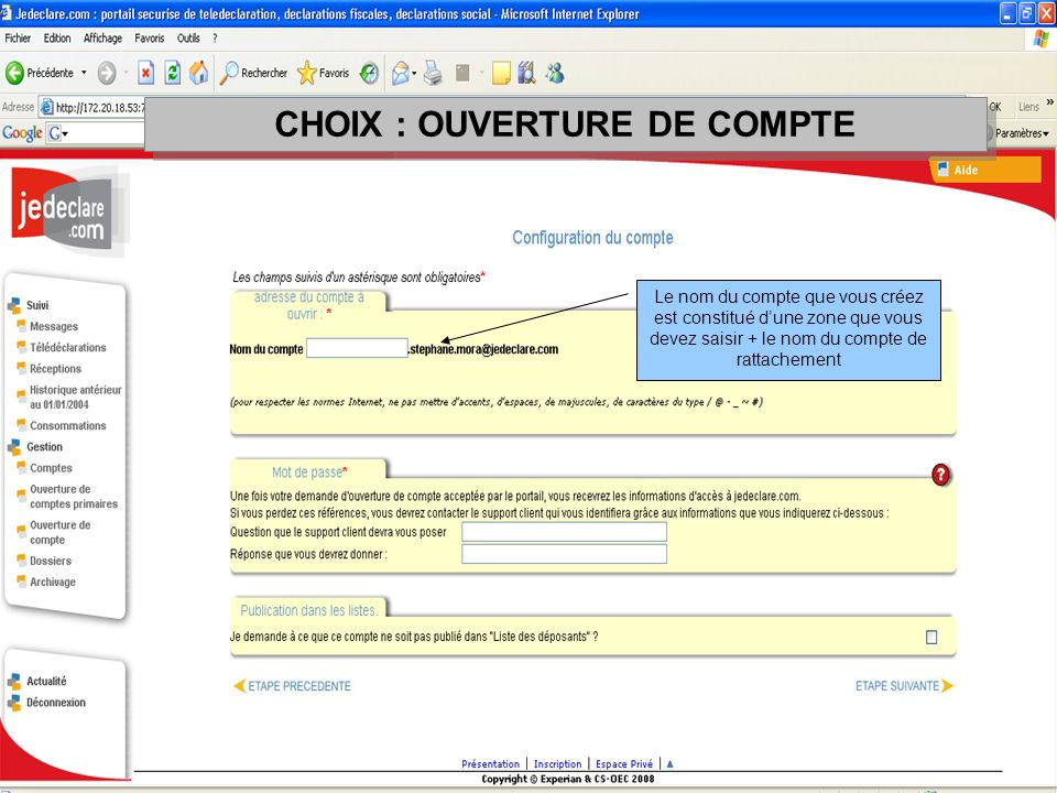 CHOIX : OUVERTURE DE COMPTE
