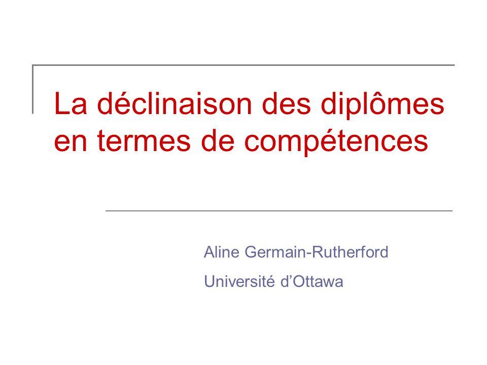 La déclinaison des diplômes en termes de compétences