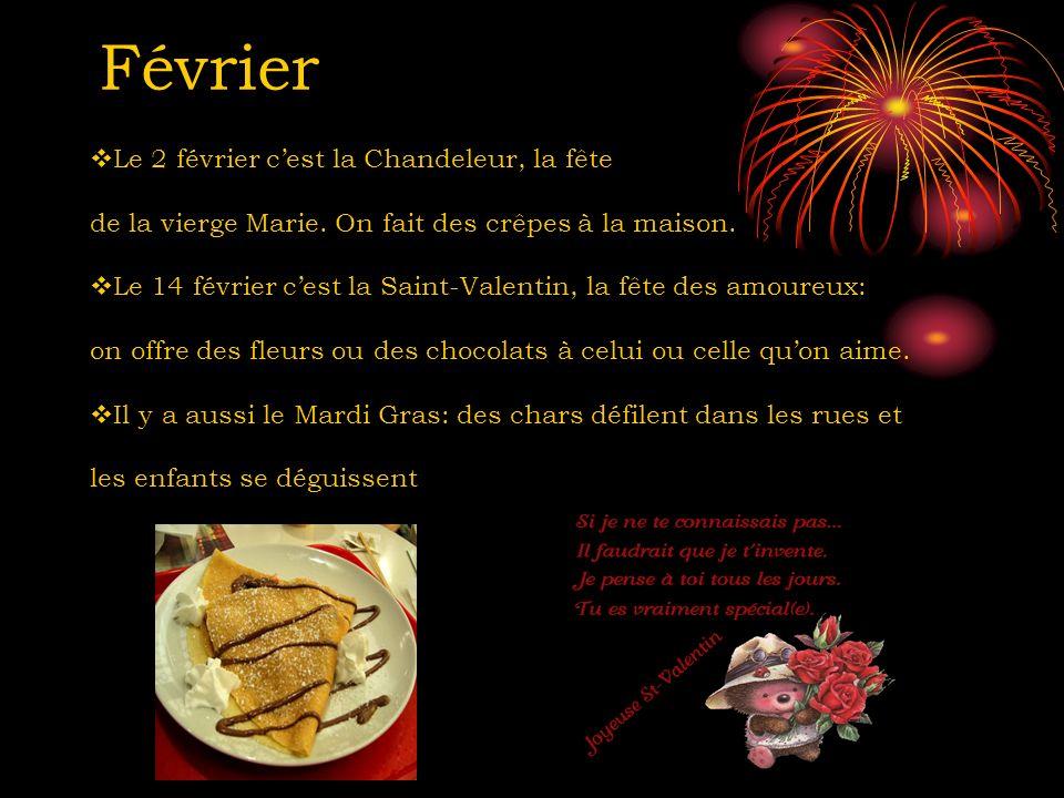 Février Le 2 février c'est la Chandeleur, la fête