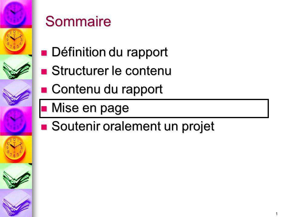 Sommaire Définition du rapport Structurer le contenu