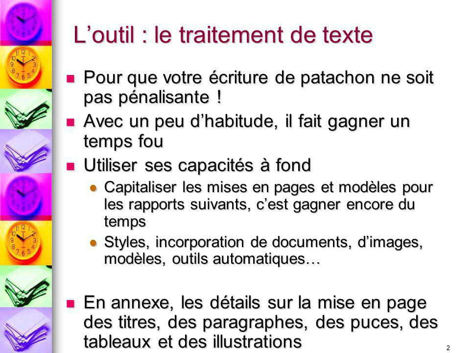 L'outil : le traitement de texte
