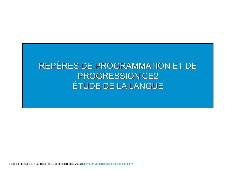 REPÈRES DE PROGRAMMATION ET DE PROGRESSION CE2