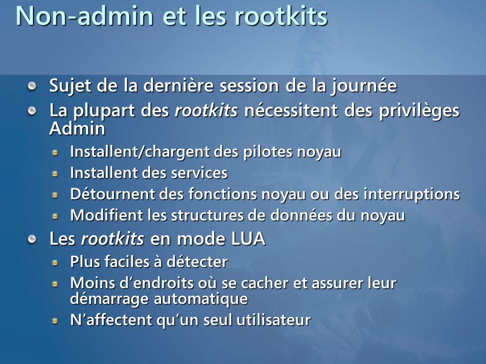 Non-admin et les rootkits