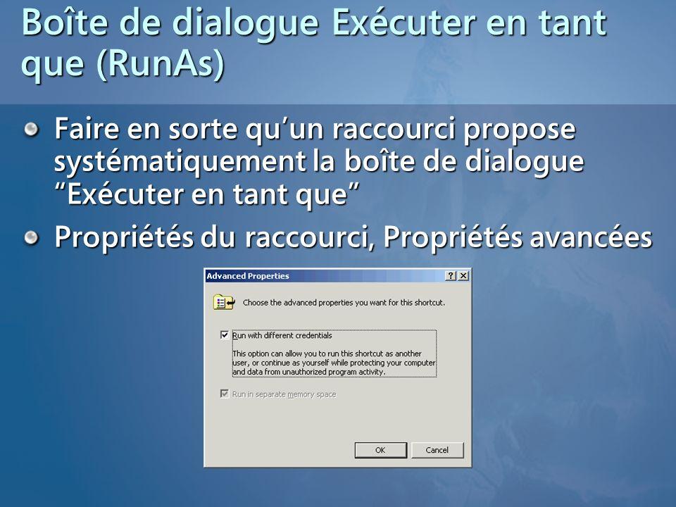 Boîte de dialogue Exécuter en tant que (RunAs)