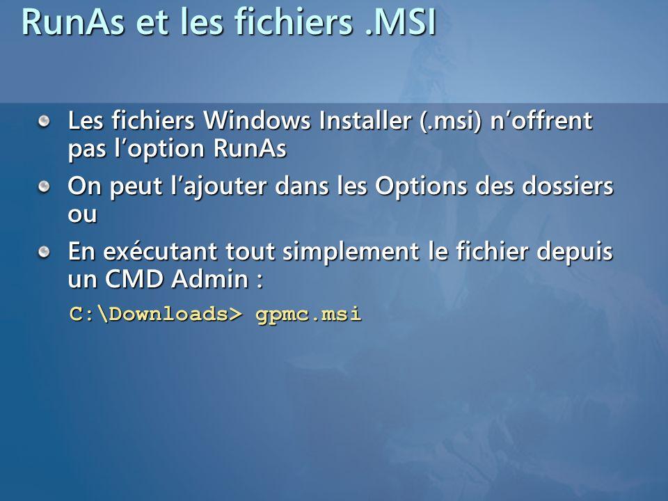 RunAs et les fichiers .MSI