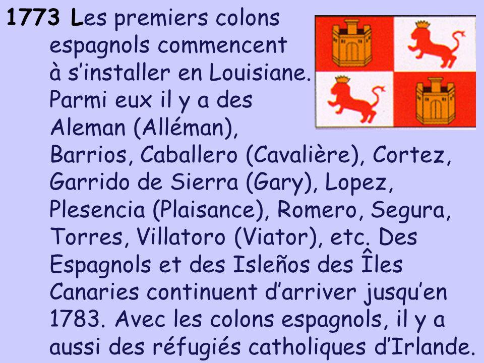 Les premiers colons espagnols commencent à s'installer en Louisiane