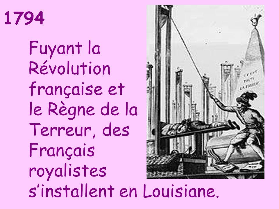 Fuyant la Révolution française et le Règne de la Terreur, des Français royalistes s'installent en Louisiane.