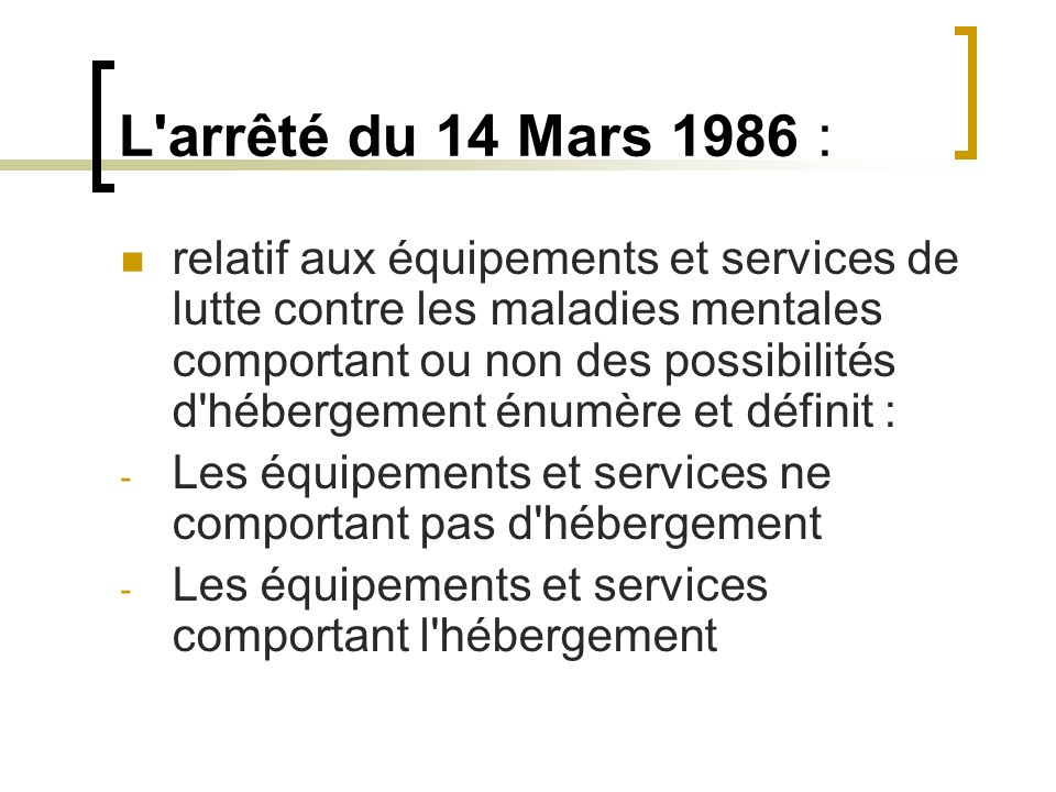 L arrêté du 14 Mars 1986 :