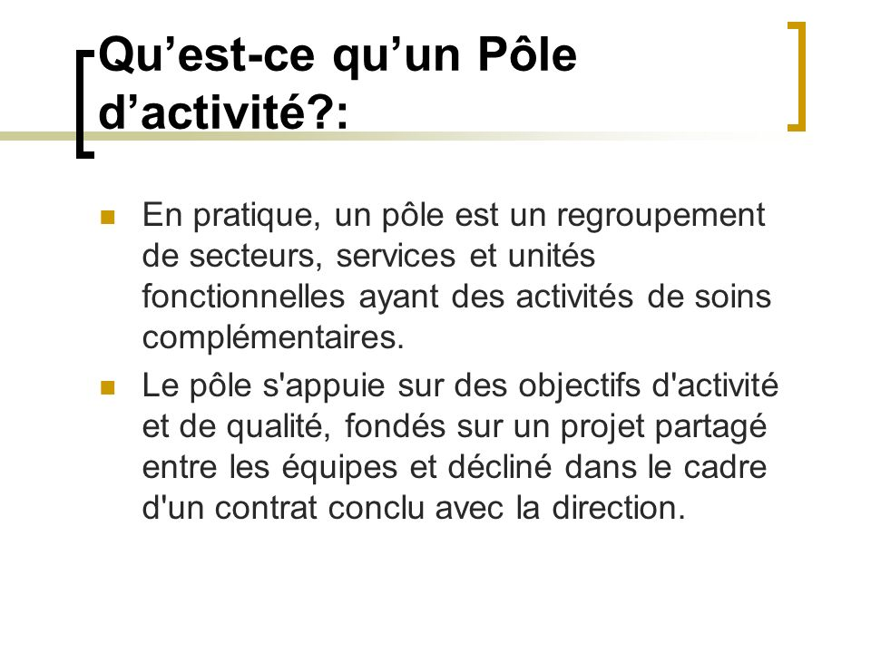 Qu'est-ce qu'un Pôle d'activité :