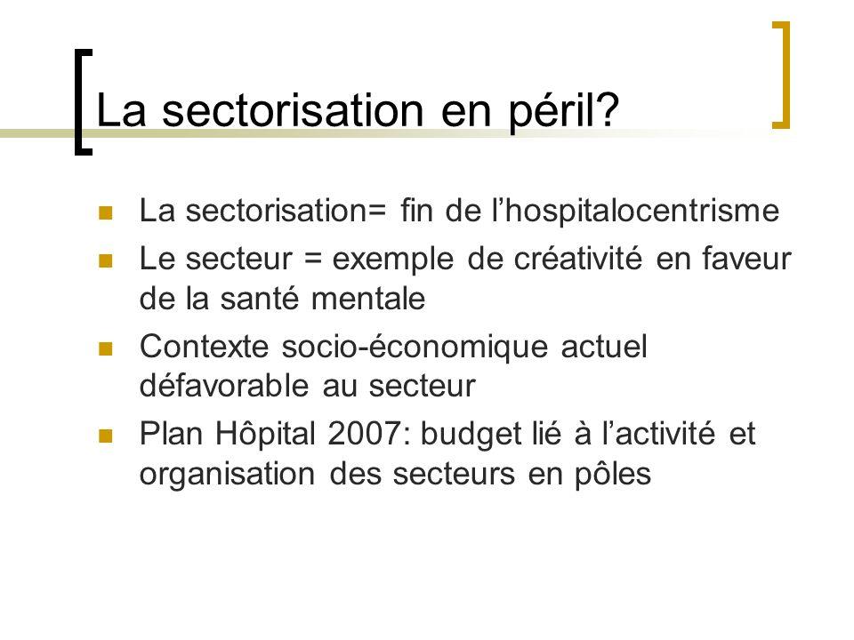 La sectorisation en péril