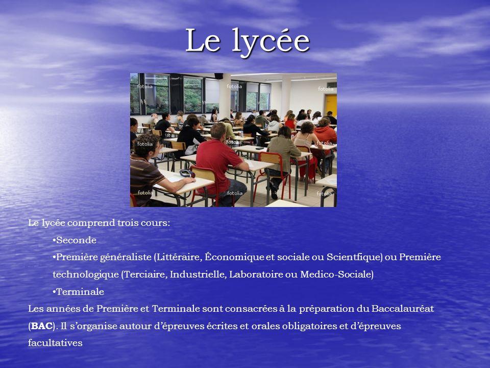 Le lycée Le lycée comprend trois cours: Seconde