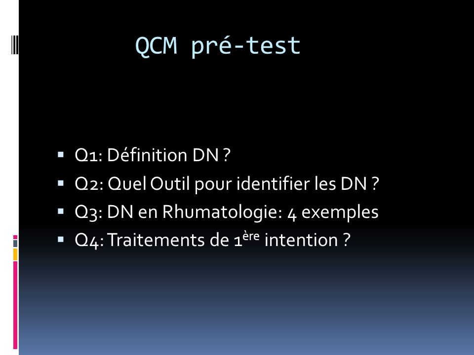 QCM pré-test Q1: Définition DN