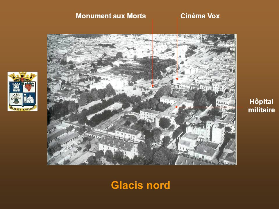 Monument aux Morts Cinéma Vox Hôpital militaire Glacis nord