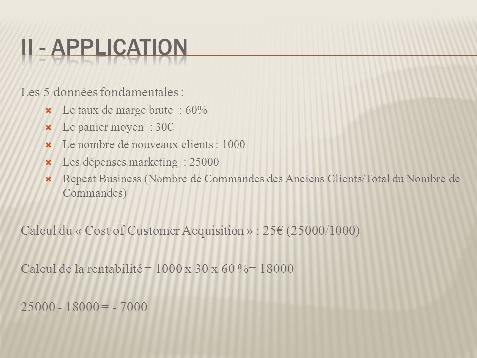 II - Application Les 5 données fondamentales :