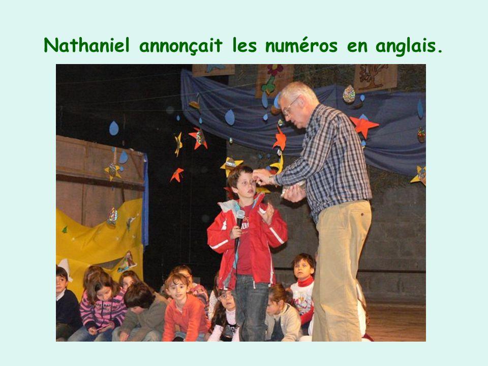 Nathaniel annonçait les numéros en anglais.