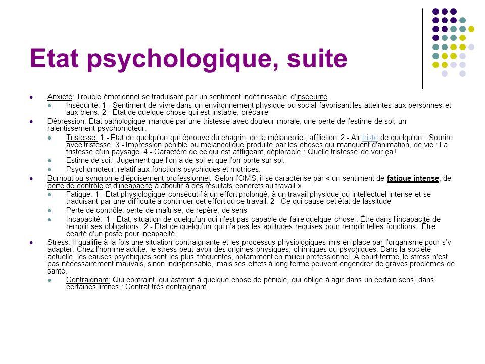 Etat psychologique, suite