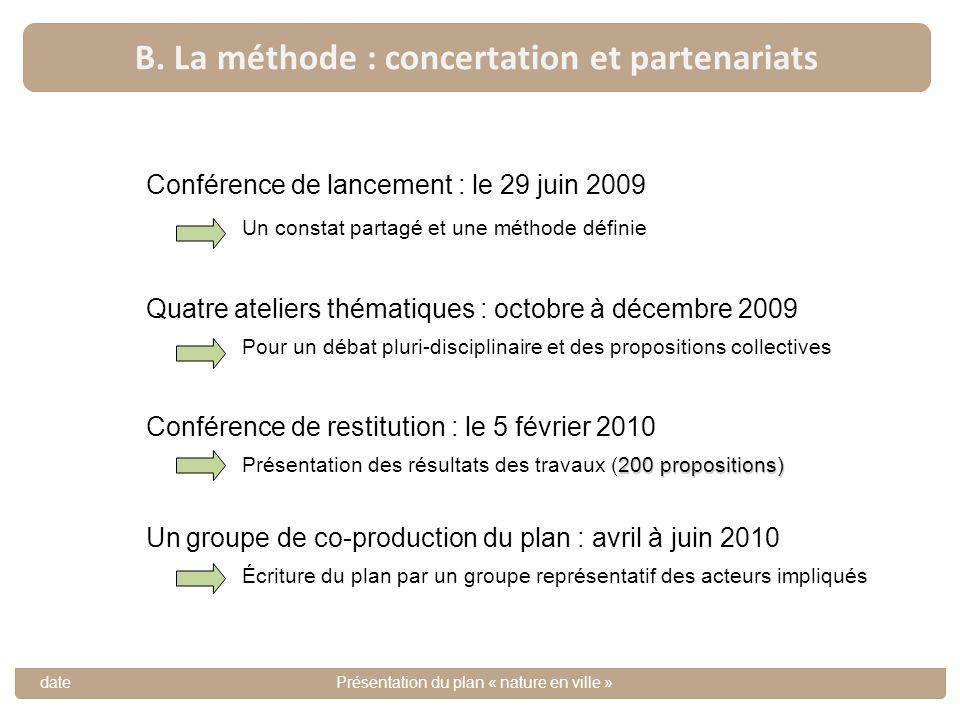 B. La méthode : concertation et partenariats