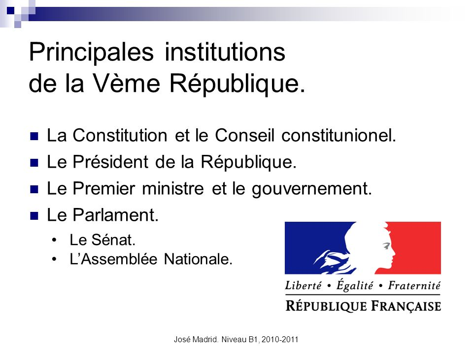 Principales institutions de la Vème République.