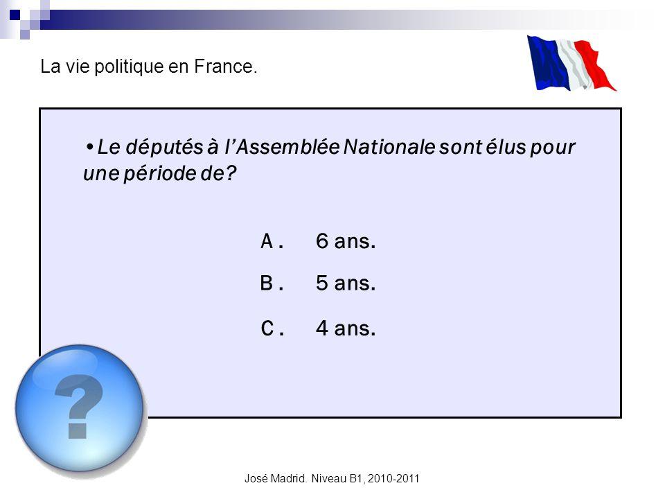 Le députés à l'Assemblée Nationale sont élus pour une période de