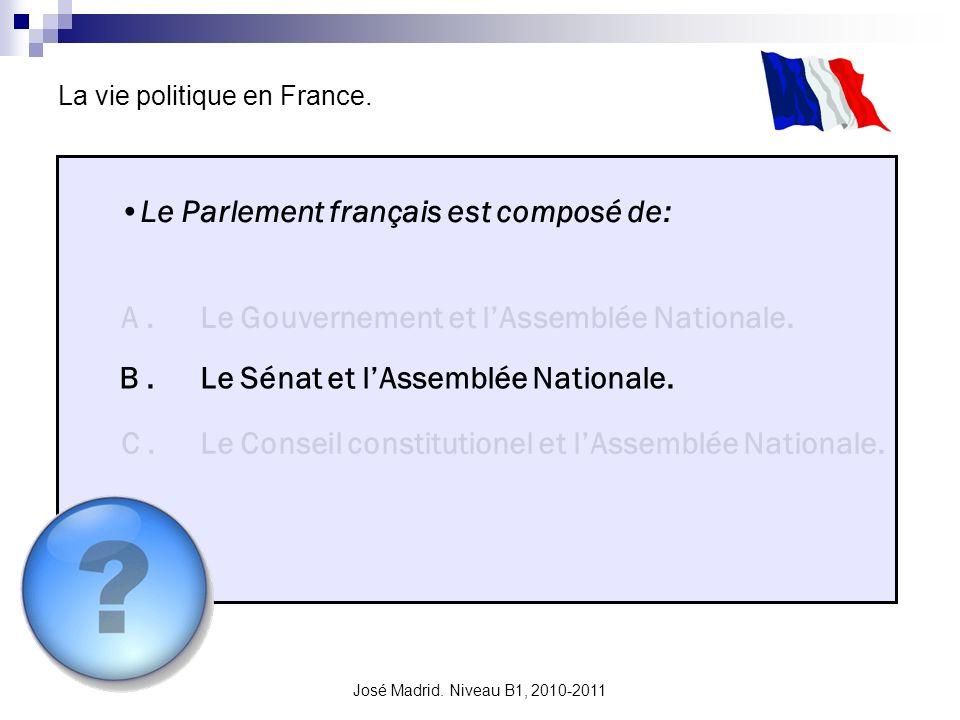 Le Parlement français est composé de: