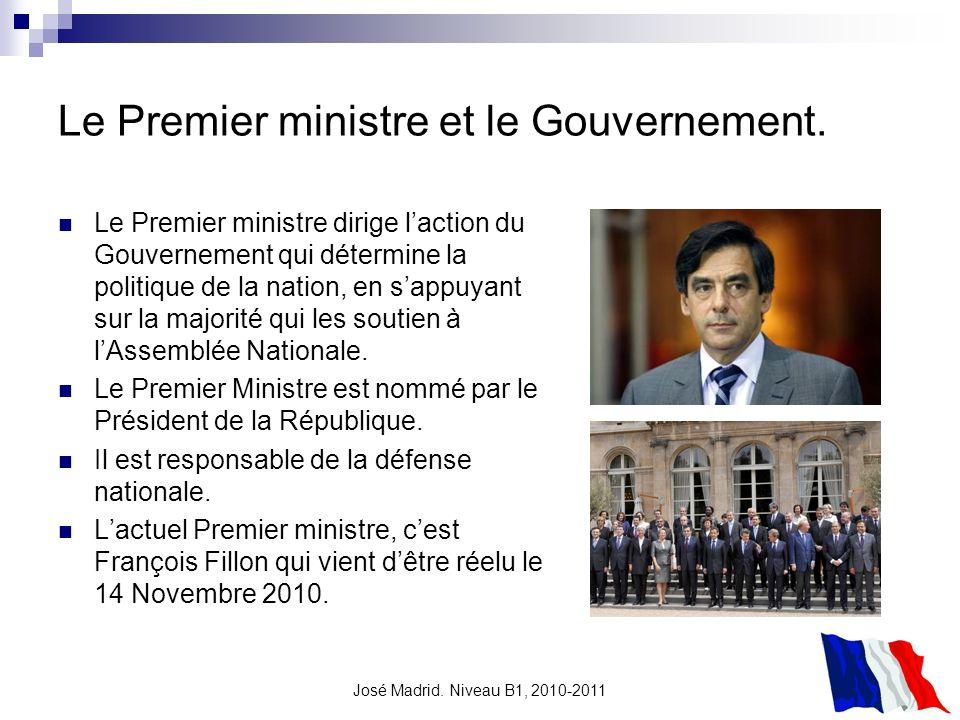 Le Premier ministre et le Gouvernement.