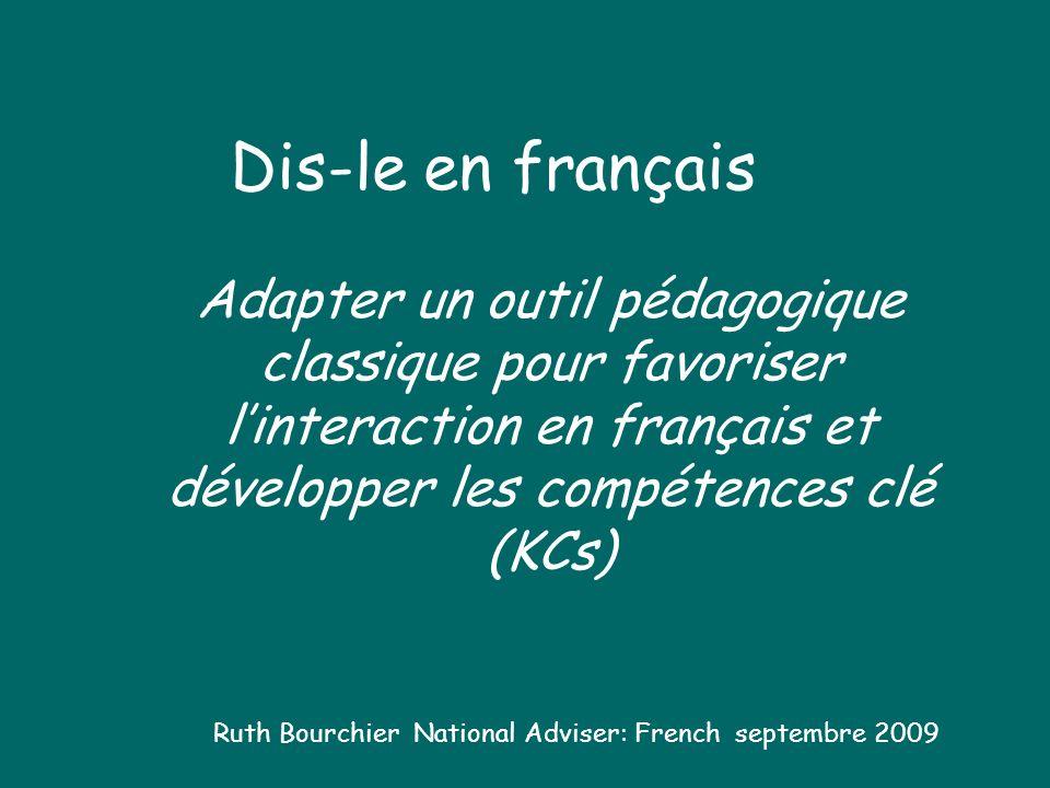 Dis-le en françaisAdapter un outil pédagogique classique pour favoriser l'interaction en français et développer les compétences clé (KCs)