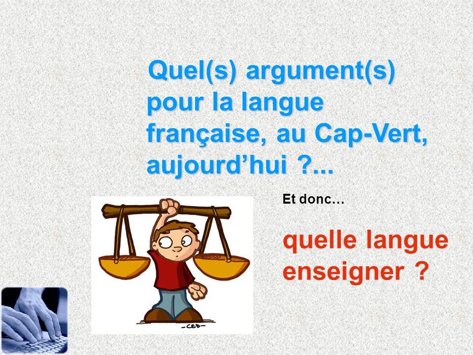 quelle langue enseigner