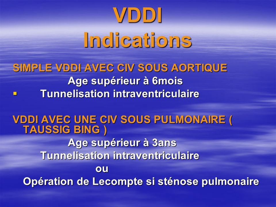 VDDI Indications SIMPLE VDDI AVEC CIV SOUS AORTIQUE