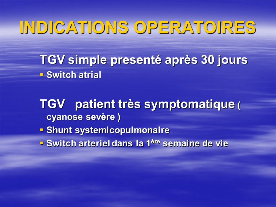 INDICATIONS OPERATOIRES