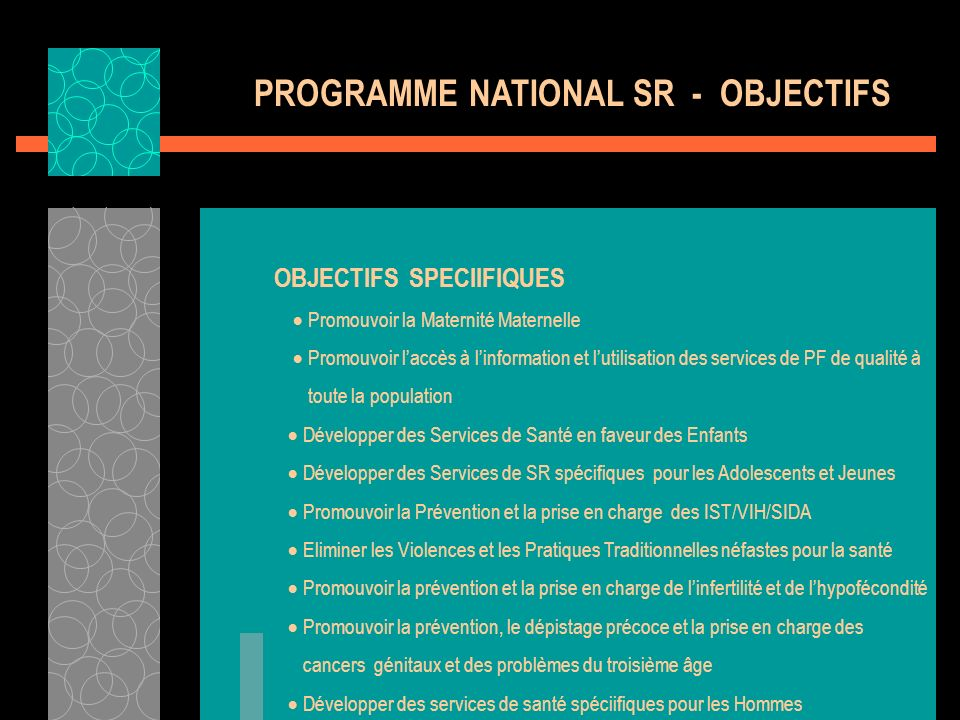 PROGRAMME NATIONAL SR - OBJECTIFS
