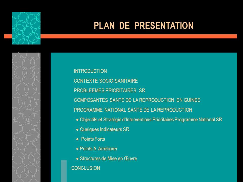 PLAN DE PRESENTATION INTRODUCTION CONTEXTE SOCIO-SANITAIRE
