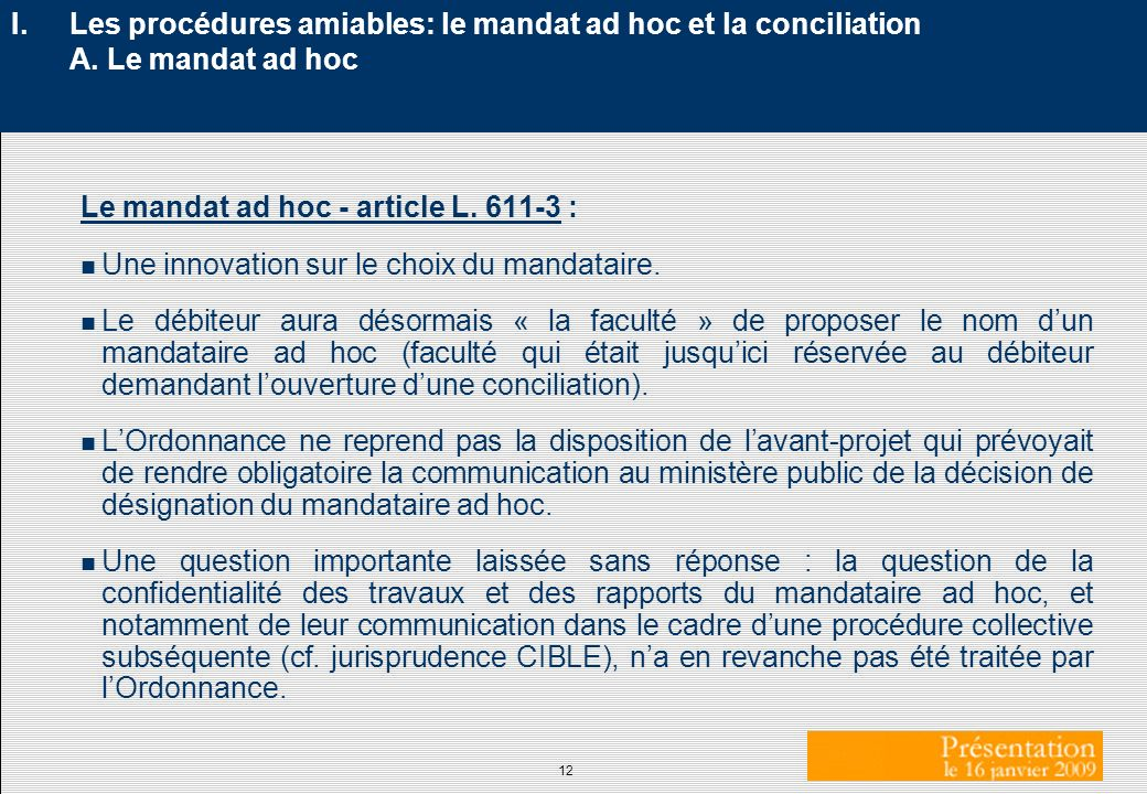Les procédures amiables: le mandat ad hoc et la conciliation A