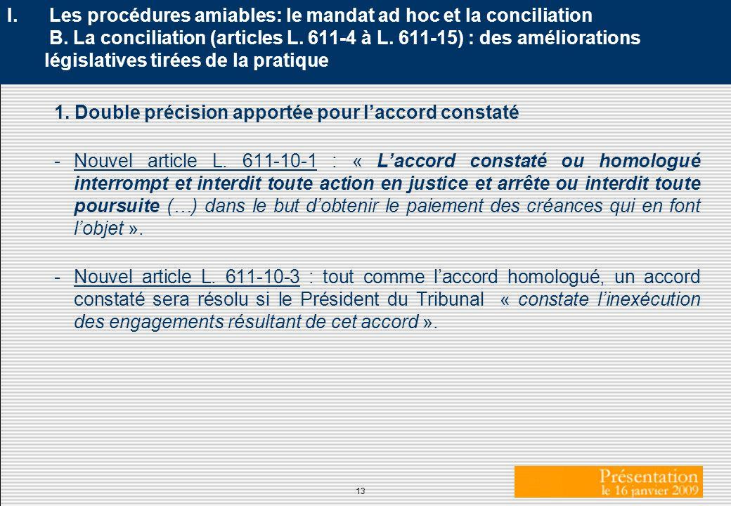 Les procédures amiables: le mandat ad hoc et la conciliation B