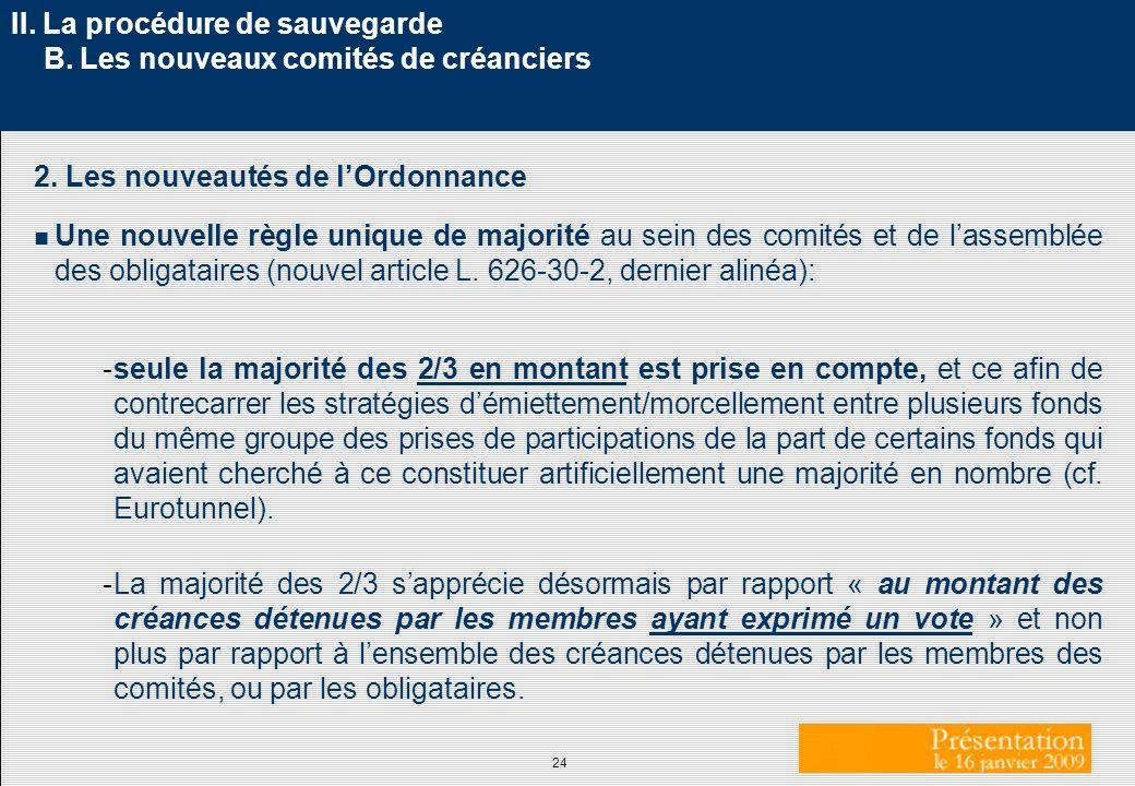 II. La procédure de sauvegarde B. Les nouveaux comités de créanciers