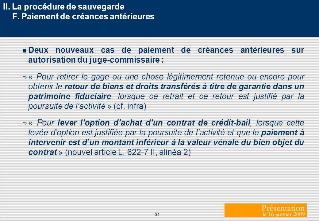 II. La procédure de sauvegarde F. Paiement de créances antérieures
