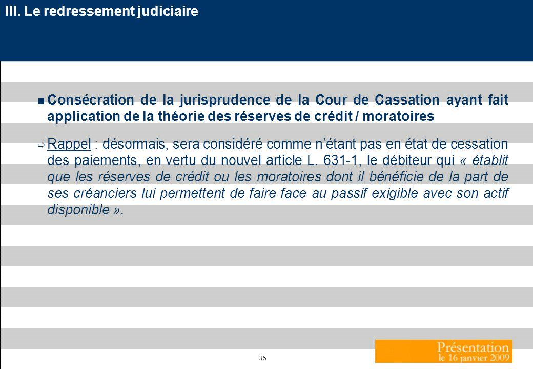 III. Le redressement judiciaire