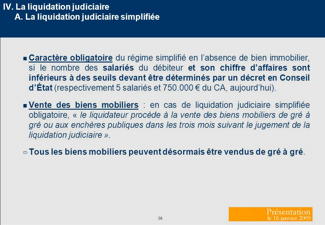 IV. La liquidation judiciaire A. La liquidation judiciaire simplifiée